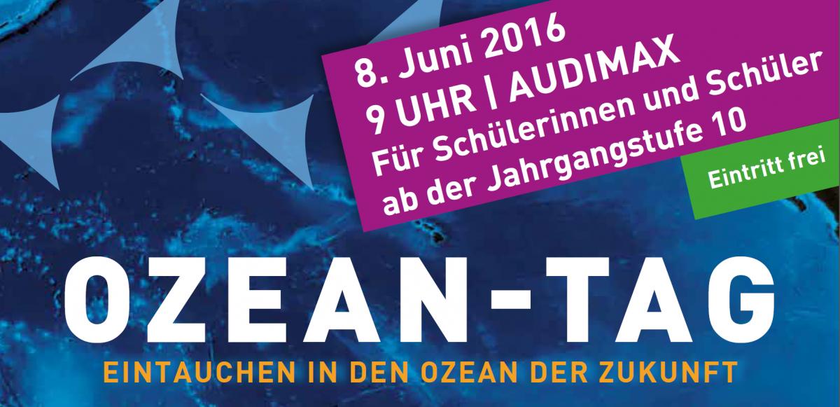 Ozean-Tag für Schülerinnen und Schüler ab der Jahrgangsstufe 10 im Audimax der Uni Kiel am 8.Juni 2016