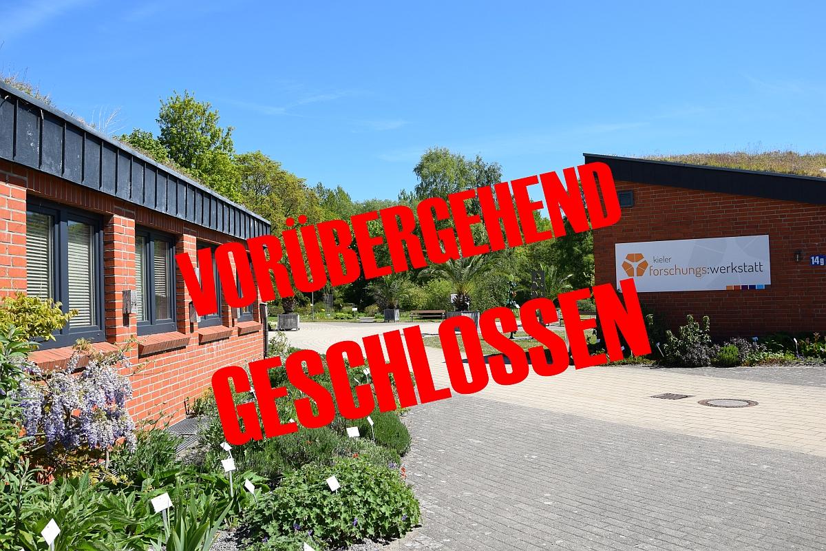 Kieler Forschungswerkstatt vorerst geschlossen